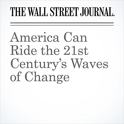 America Can Ride the 21st Century's Waves of Change audiobook cover art