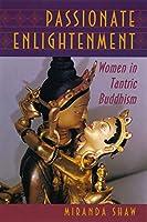 Passionate Enlightenment (Mythos: the Princeton/Bollingen Series in World Mythology)