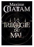 La Trilogie du Mal - L'Âme du Mal - In Tenebris - Maléfices - Editions de Noyelles - 01/01/2008
