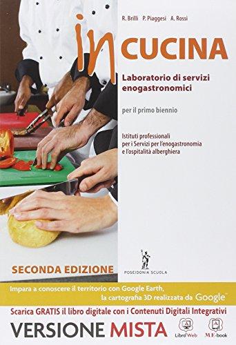 In cucina. Per gli Ist. professionali. Con e-book. Con espansione online