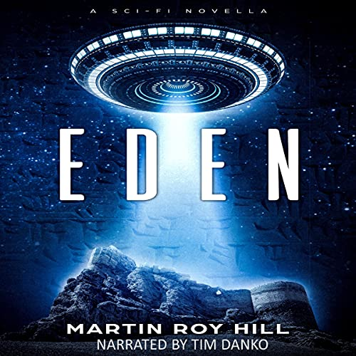 Eden Audiobook By Martin Roy Hill cover art