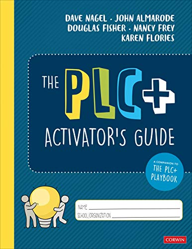 The PLC+ Activator's Guide (Corwin Literacy)