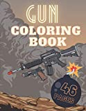 GUN COLORING BOOK: Guns Revolvers Rifle and more | Gift Idea For Children and Adults | Unleash You...