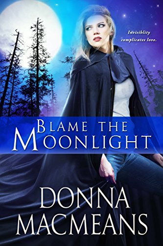 Blame the Moonlight (Invisible in Moonlight Book 2) (English Edition)