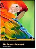 Amazon Rainforest CD Pack (Book & CD) (Penguin Readers (Graded Readers))