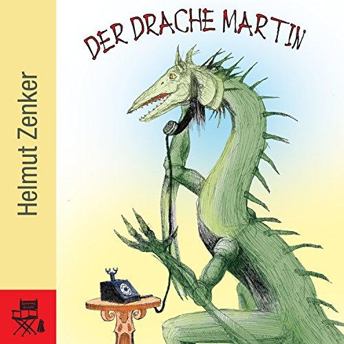 Der Drache Martin audiobook cover art