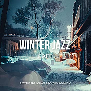 Winter Jazz Cafe (Cozy & Relaxing Calm Instrumental Chill Jazz & Smooth Jazz for cold days)