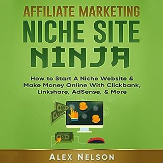 Affiliate Marketing Niche Site Ninja cover art