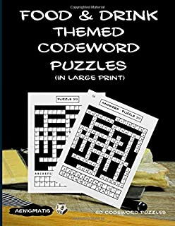 Food and Drink Themed Codeword Puzzles (in large print)