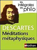 Intégrales de Philo - DESCARTES, Méditations métaphysiques (Les intégrales t. 4) - Format Kindle - 4,99 €