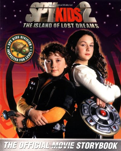 Spy Kids 2: The Island of Lost Dreams (The Movie Storybook)