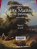Dictionnaire des petits maîtres de la peinture, 1820-1920