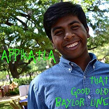 Appikatla (That Good Old Baylor Line)