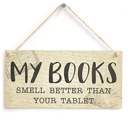 My Books Smell Better Than Your Tablet Stilvolles kleines Leseschild kleines Geschenk für Bücherwürmer
