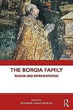 The Borgia Family: Rumor and Representation