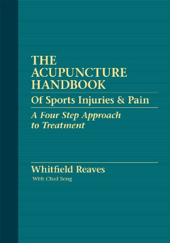 Compare Textbook Prices for The Acupuncture Handbook of Sports Injuries & Pain First Edition ISBN 9780615274409 by Whitfield Reaves,With Chad Bong,Deborah Kelley