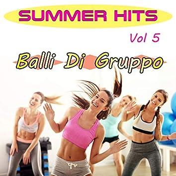 Summer Hits Vol 5 Balli di Gruppo