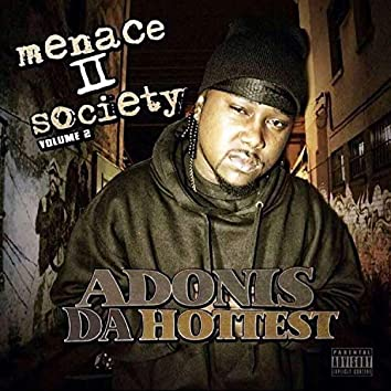 Menace II Society, Vol. 2