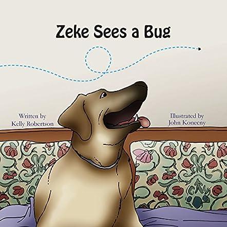Zeke Sees a Bug