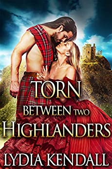 Torn Between Two Highlanders: A Steamy Scottish Historical Romance Novel by [Lydia Kendall, Cobalt Fairy]