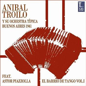 El Barrio de Tango, Vol. 1 (feat. Astor Piazzolla) [Die Ersten Aufnahmen von Astor Piazzolla]