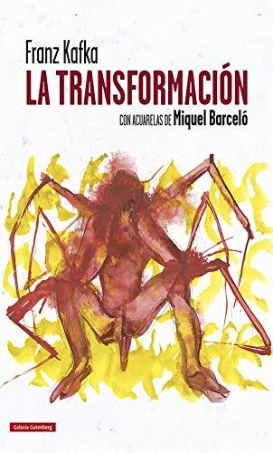 La transformación: Con acuarelas de Miquel Barceló (Ilustrados)
