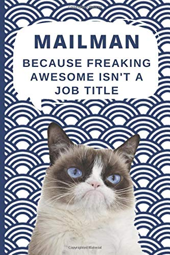 Medium College-Ruled Notebook, 120-page, Lined | Best Gift For Mailman | Present For Grumpy Cat Fan or Postman, Postwoman: Motivational Themed Journal ... Letter Carrier Job, Tracking Postal Goals
