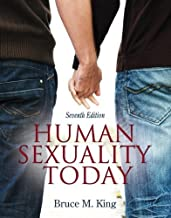 Human Sexuality Today (7th Edition) 7th (seventh) edition...