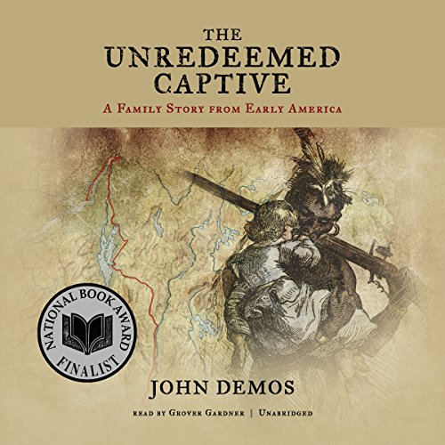 The Unredeemed Captive audiobook cover art