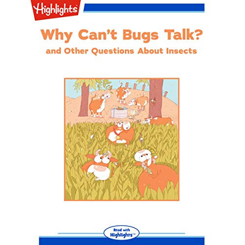 Why Can't Bugs Talk? and Other Questions About Insects copertina
