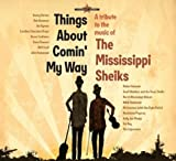 A Tribute To The Mississippi Sheiks: Things About Comin' My Way