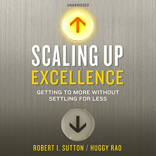 Scaling Up Excellence audiobook cover art