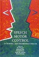 MAASSEN : SPEECH MOTOR CONTROL