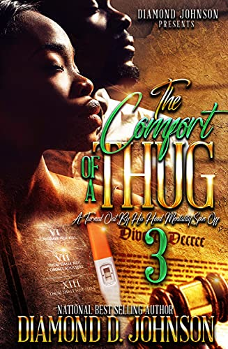 The Comfort Of A Thug 3: A Turned Out By His Hood Mentality Spin Off
