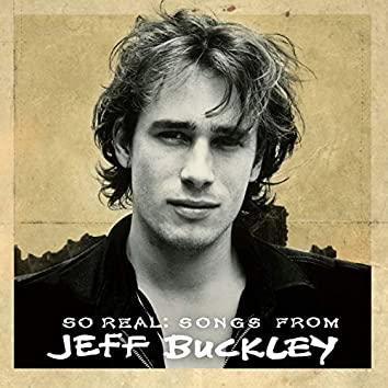 So Real: Songs from Jeff Buckley (Expanded Edition)