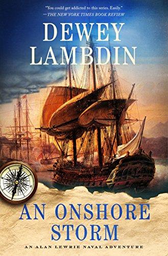 An Onshore Storm: An Alan Lewrie Naval Adventure (Alan Lewrie Naval Adventures Book 24)
