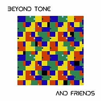 Beyond Tone & Friends, Vol. 1