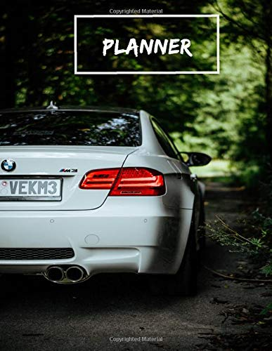 BMW M3 Undated Weekly Planner for Men: Custom interior to write in with to do lists, notes, calendar. Perfect gift for any car lovers