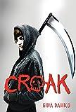 Croak by Gina Damic