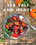 Sea Salt and Honey: Celebrating the Food of Kardamili in 100 Sun-Drenched Recipes: A New Greek Cookbook