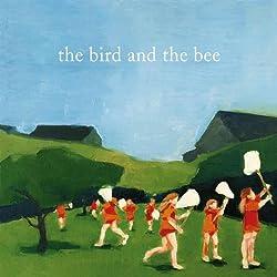 The Bird & The Bee [Import]