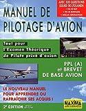 Manuel de pilotage d'avion, PPL (A) et Brevet de base avion - Tout pour l'Examen Théorique de Pilote privé d'avion