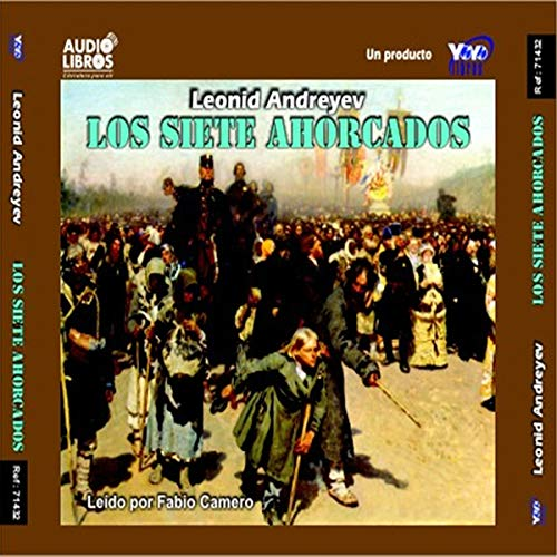 Los Siete Ahorcados [The Seven Who Were Hanged] cover art