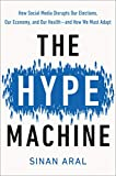 The Hype Machine: How Social Med...