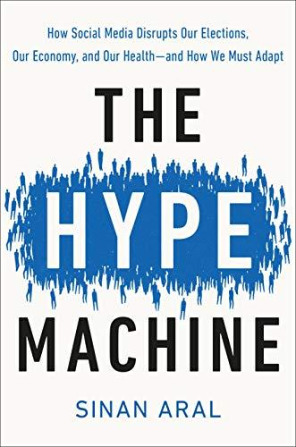 The Hype Machine:...