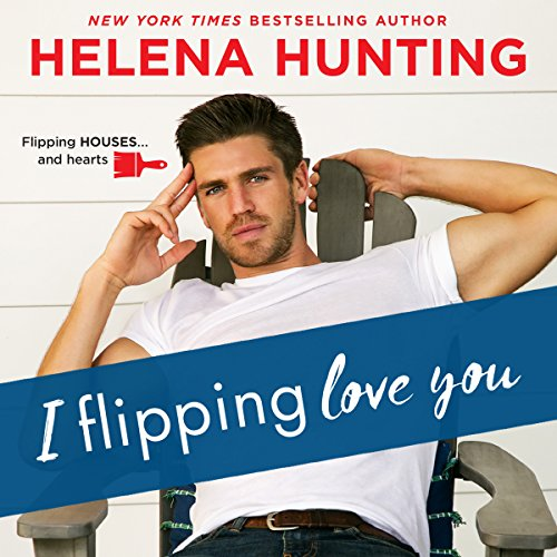 I Flipping Love You audiobook cover art