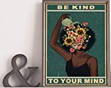 AZSTEEL Mental Black Women Poster, Be Kind to Your Mind