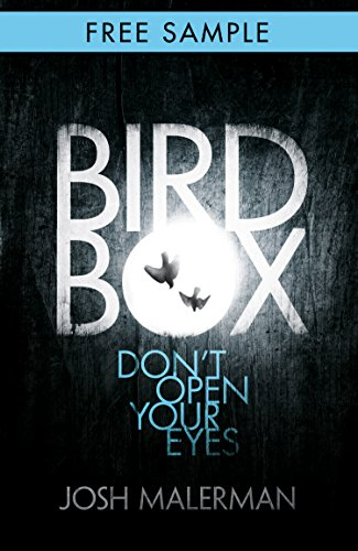 Bird Box: free sampler (chapter 1): The bestselling psychological thriller, now a major film (English Edition)