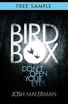 Bird Box: free sampler (chapter 1): The bestselling psychological thriller, now a major film (English Edition) por [Josh Malerman]