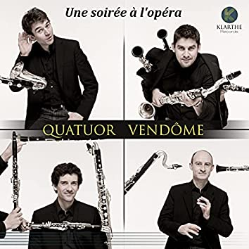 Une soirée à l'opéra (Arr. for Clarinet Quartet)